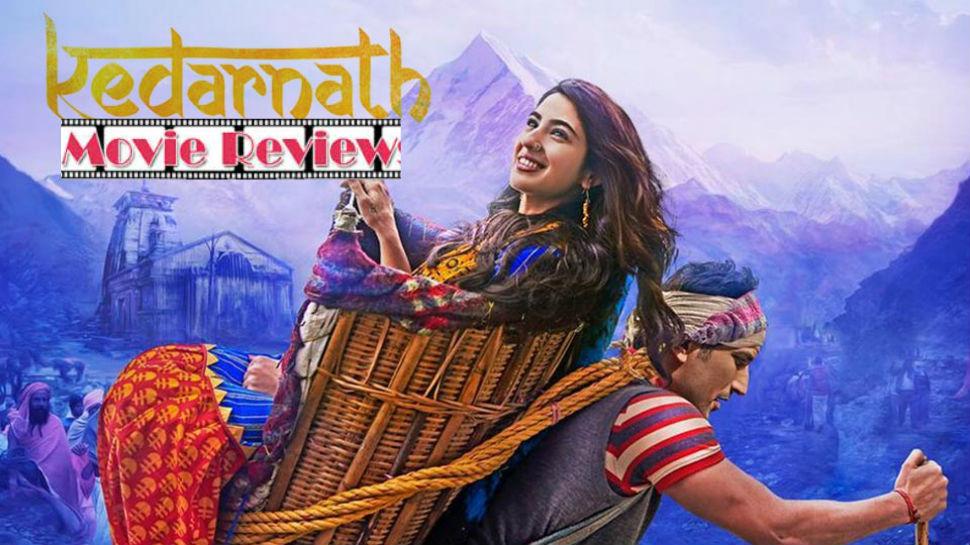 Kedarnath Movie Review : नि:स्वार्थ प्रेम, श्रद्धेची अनुभूती देणारा 'केदारनाथ'