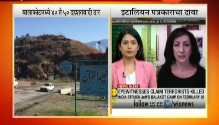 Italian Journalist Has Told That Between 40 To 50 Terrorists killed In The Indian Air Strikes On Pakistan