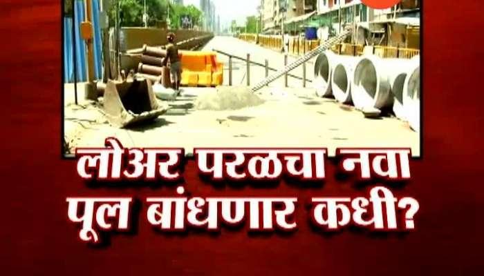 BMC Slow Work For Lower Parel Bridge.