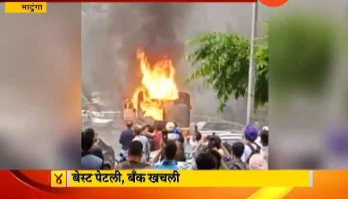 Mumbai Matunga Best Bus On Fire No Life Casualties
