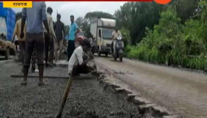 Raigad | Road For Mumbai Goa Highway In Worst Condition
