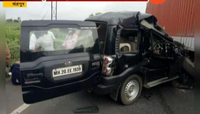 Chandrapur Former Minister Hansraj Ahir Security Van Accident