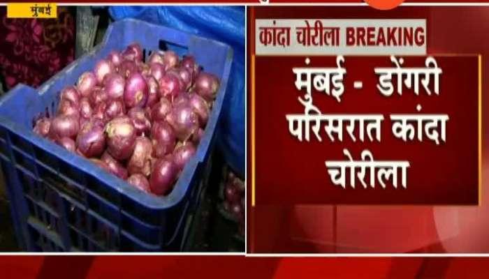 Mumbai 20 thousand Onion Robbery at Dongri