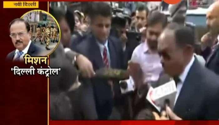 New Delhi Ajit Doval Mission Delhi Control