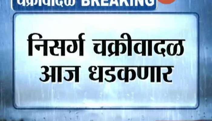 Cyclone Nisarga Danger To The Kokan Coast Including Mumbai