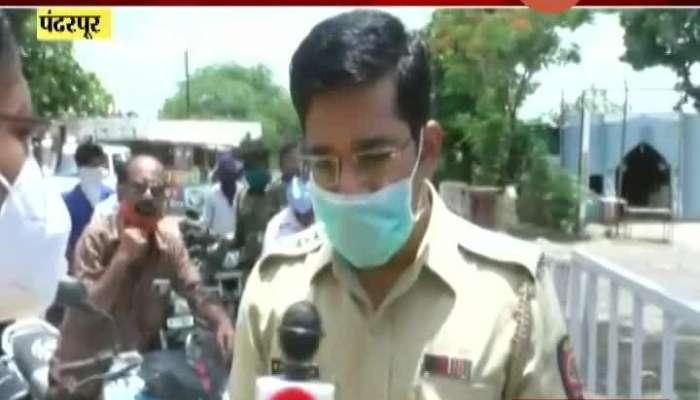 Pandharpur DSP On Outsider Not Allowed In Ashadi Ekadashi Festival