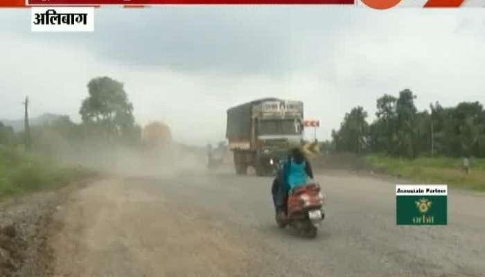 Alibaug Bad Road Construction Of Mumbai Goa Highway