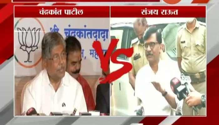 BJP Leader Chandrakant Patil Vs Shivsena MP Sanjay Raut