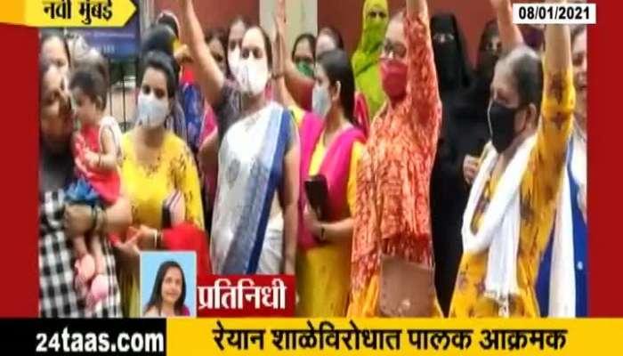 Navi Mumbai Reyan School Agitation with Parents Outside School