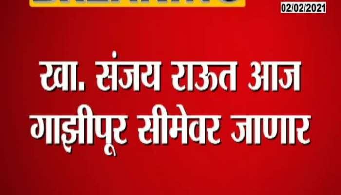 Delhi Shiv Sena MP Sanjay Raut On Meeting Protesting Farmer At Singhu Border