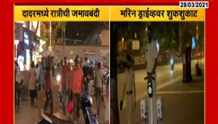 Mumbai Dadar And Marine Drive On Begning Of Night Curfew