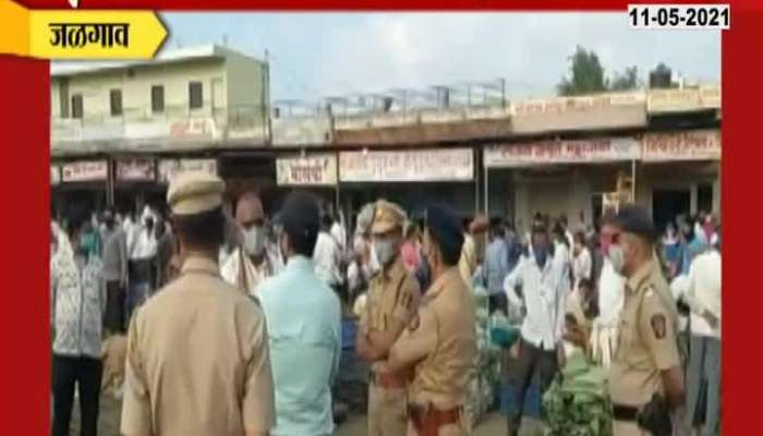 Jalgaon Market Timing Changed Due to Crowd also fruit market at Different place