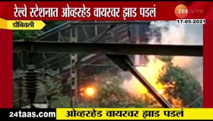 dombivali tree collapse on railway overhead wire