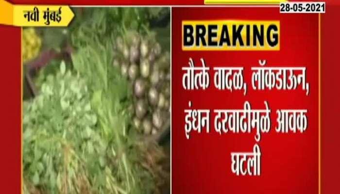 NAVI MUMBAI HIKE IN VEGETABLES AFTER CYCLONE LOCKDOWN fUEL PRICE HIKE