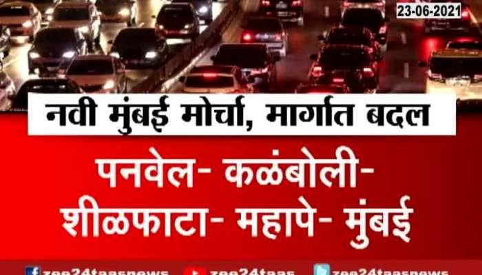 NAVI MUMBAI AIRPORT NAMING ISSUE MORCHA ROUTE CHANGE