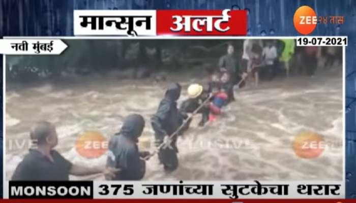 VIDEO : धो धो पावसाचा जोरदार तडाखा, अडकलेल्या 375 जणांच्या सुटकेचा थरार