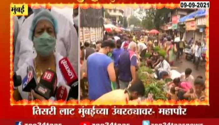 MUMBAI MAYOR APPEAL TO MUMBAIKARS TO FOLLOW RULES IN CORONA